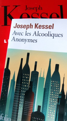 alcooliques anonymes,joseph kessel,france inter,livre
